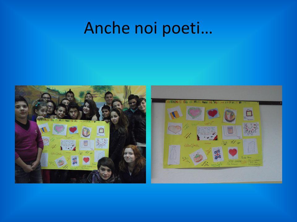 Anche noi poeti…