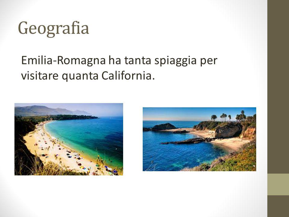 Geografia Emilia-Romagna ha tanta spiaggia per visitare quanta California.