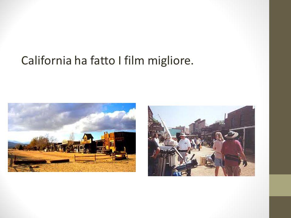 California ha fatto I film migliore.