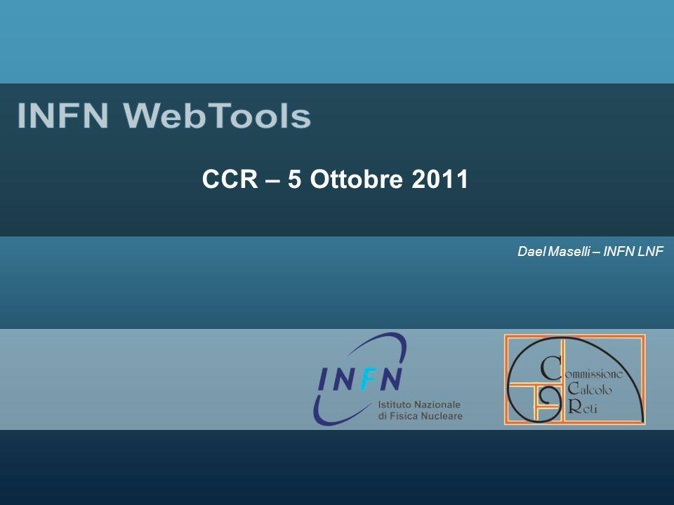 Dael Maselli – INFN LNF CCR – 5 Ottobre 2011