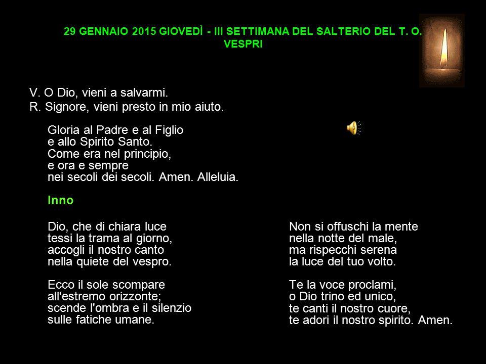 29 GENNAIO 2015 GIOVEDÌ - III SETTIMANA DEL SALTERIO DEL T.