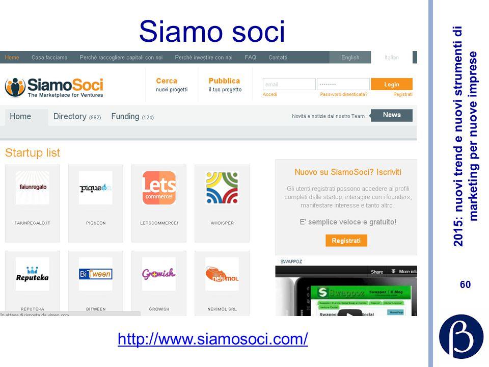 2015: nuovi trend e nuovi strumenti di marketing per nuove imprese 59 Springwise http://www.springwise.com/