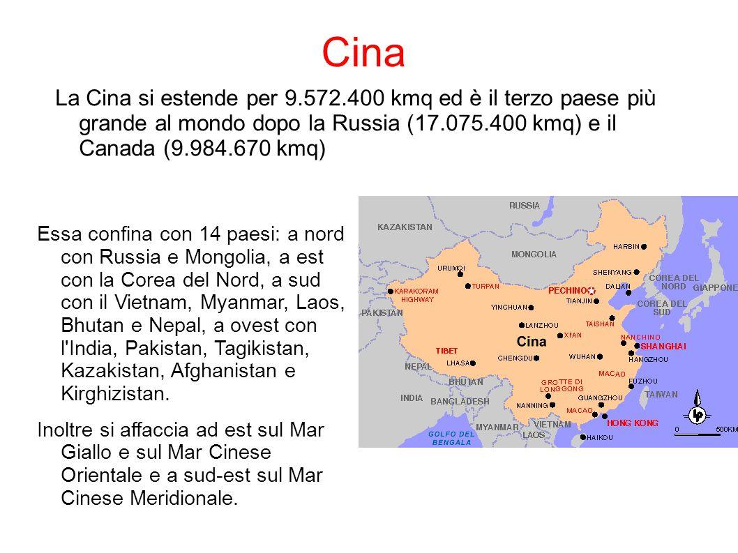 Cina La Cina si estende per 9.572.400 kmq ed è il terzo paese più grande al mondo dopo la Russia (17.075.400 kmq) e il Canada (9.984.670 kmq) Essa con