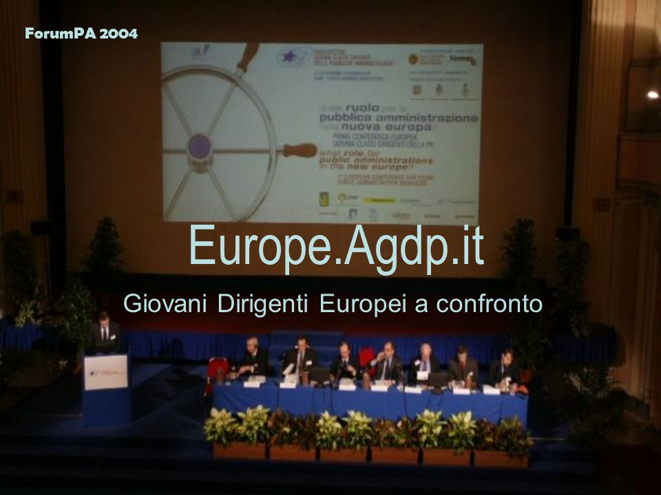 Europe.Agdp.it Giovani Dirigenti Europei a confronto ForumPA 2004