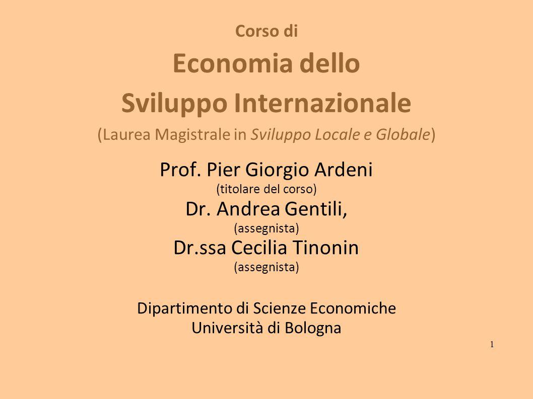 Corso di Economia dello Sviluppo Internazionale (Laurea Magistrale in Sviluppo Locale e Globale) Prof.