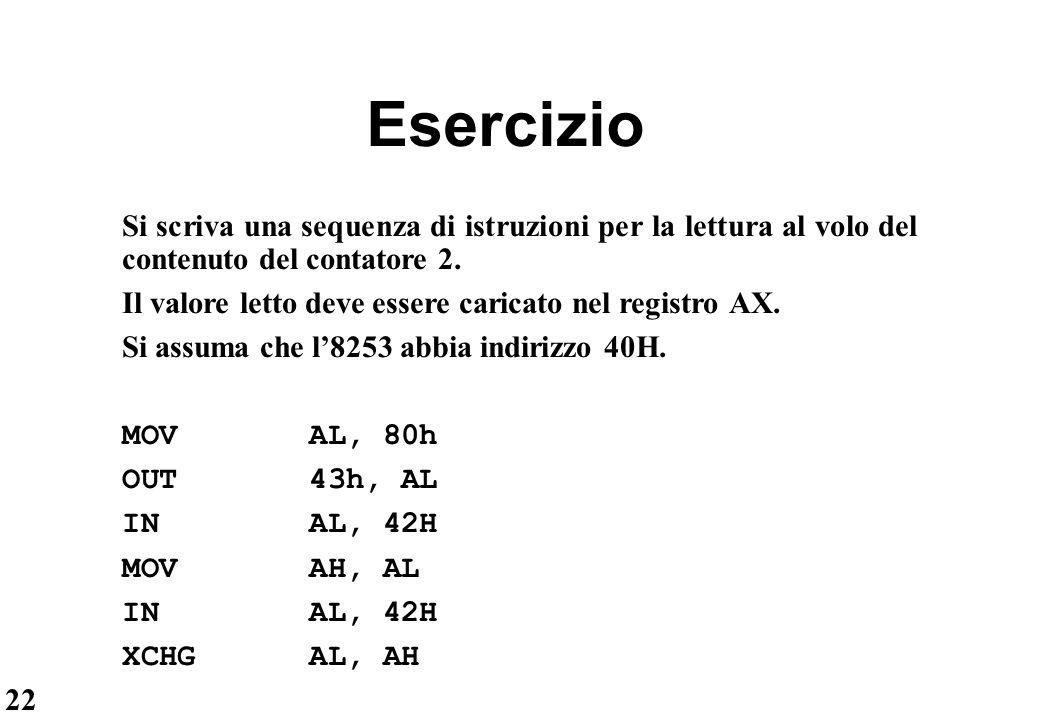 22 Esercizio Si scriva una sequenza di istruzioni per la lettura al volo del contenuto del contatore 2. Il valore letto deve essere caricato nel regis