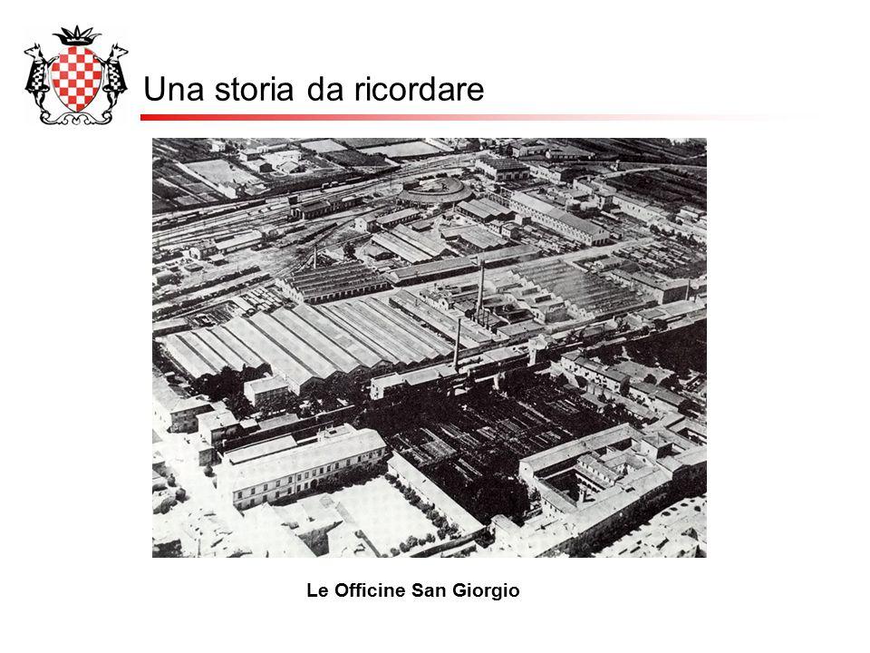 Una storia da ricordare Le Officine San Giorgio