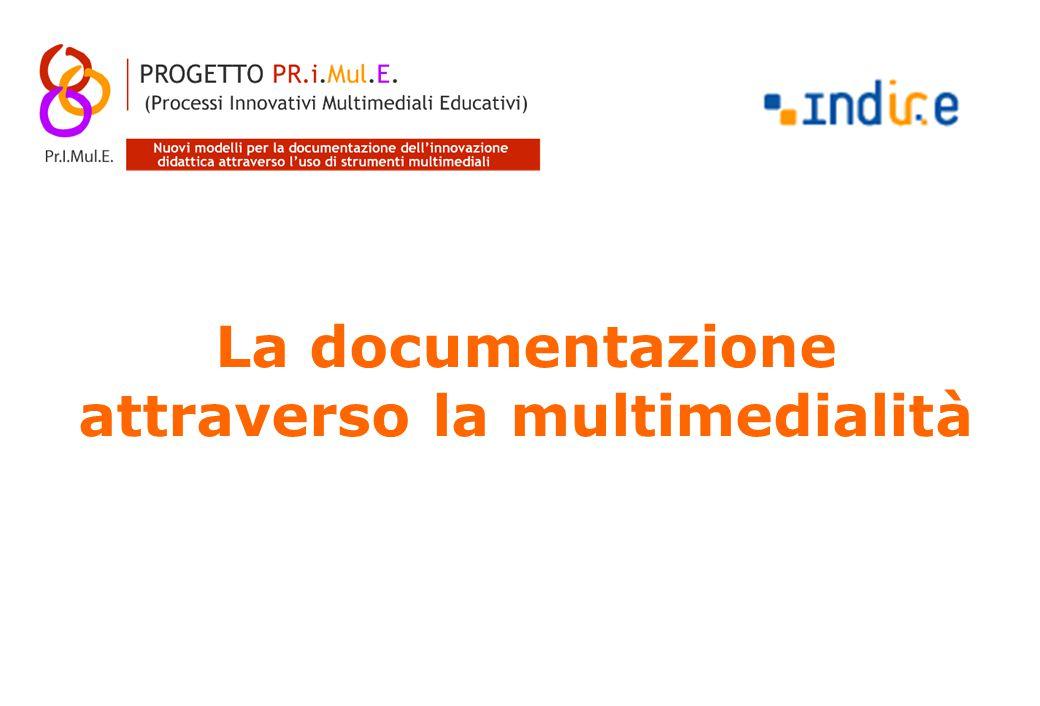 La documentazione attraverso la multimedialità