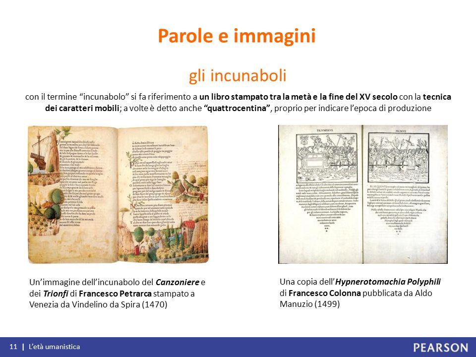 """con il termine """"incunabolo"""" si fa riferimento a un libro stampato tra la metà e la fine del XV secolo con la tecnica dei caratteri mobili; a volte è d"""