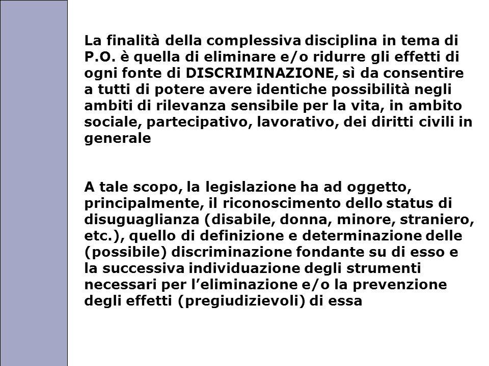 Università degli Studi di Perugia La finalità della complessiva disciplina in tema di P.O.