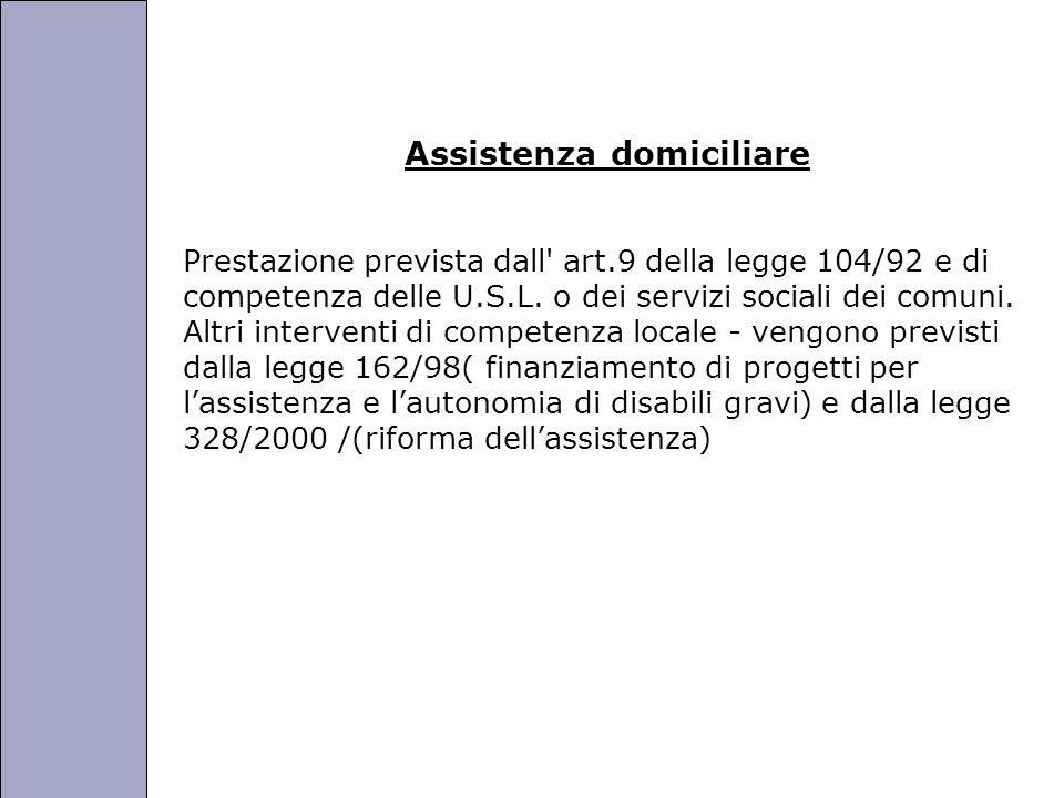 Università degli Studi di Perugia Assistenza domiciliare Prestazione prevista dall art.9 della legge 104/92 e di competenza delle U.S.L.