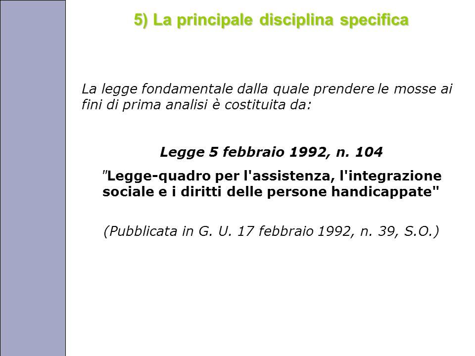 Università degli Studi di Perugia La legge fondamentale dalla quale prendere le mosse ai fini di prima analisi è costituita da: Legge 5 febbraio 1992, n.
