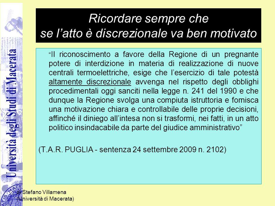 """di Stefano Villamena (Università di Macerata) Ricordare sempre che se l'atto è discrezionale va ben motivato """" Il riconoscimento a favore della Region"""