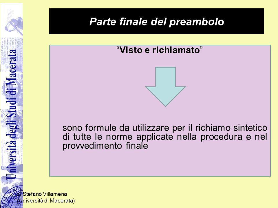 """di Stefano Villamena (Università di Macerata) Parte finale del preambolo """"Visto e richiamato"""" sono formule da utilizzare per il richiamo sintetico di"""