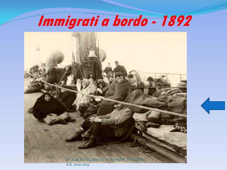 Immigrati a bordo - 1892 IV A LICEO CLASSICO 'A. PANSINI' DI NAPOLI, A.S. 2014-2015