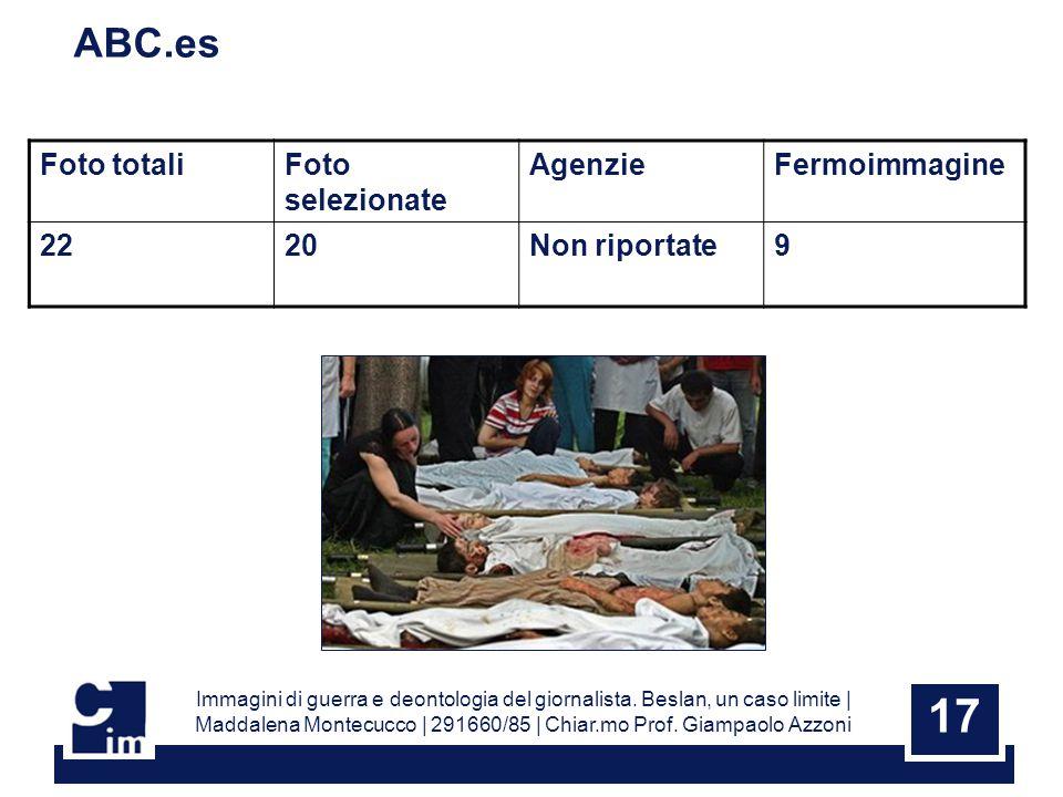 17 ABC.es Foto totaliFoto selezionate AgenzieFermoimmagine 2220Non riportate9 Immagini di guerra e deontologia del giornalista.