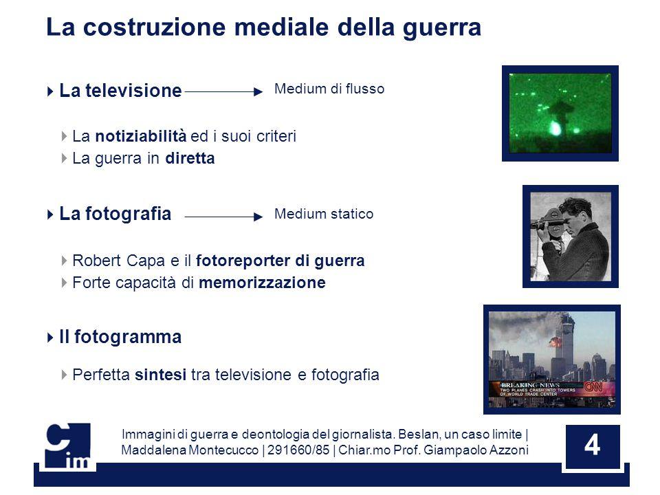 4 Immagini di guerra e deontologia del giornalista.