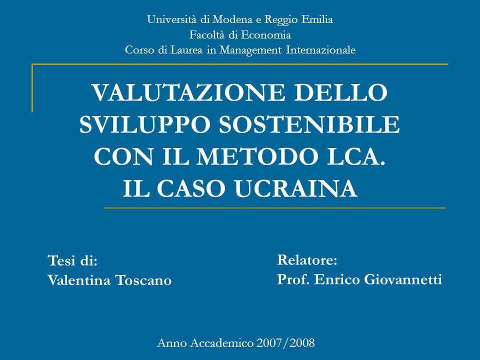 Università di Modena e Reggio Emilia Facoltà di Economia Corso di Laurea in Management Internazionale Anno Accademico 2007/2008 Tesi di: Valentina Toscano Relatore: Prof.
