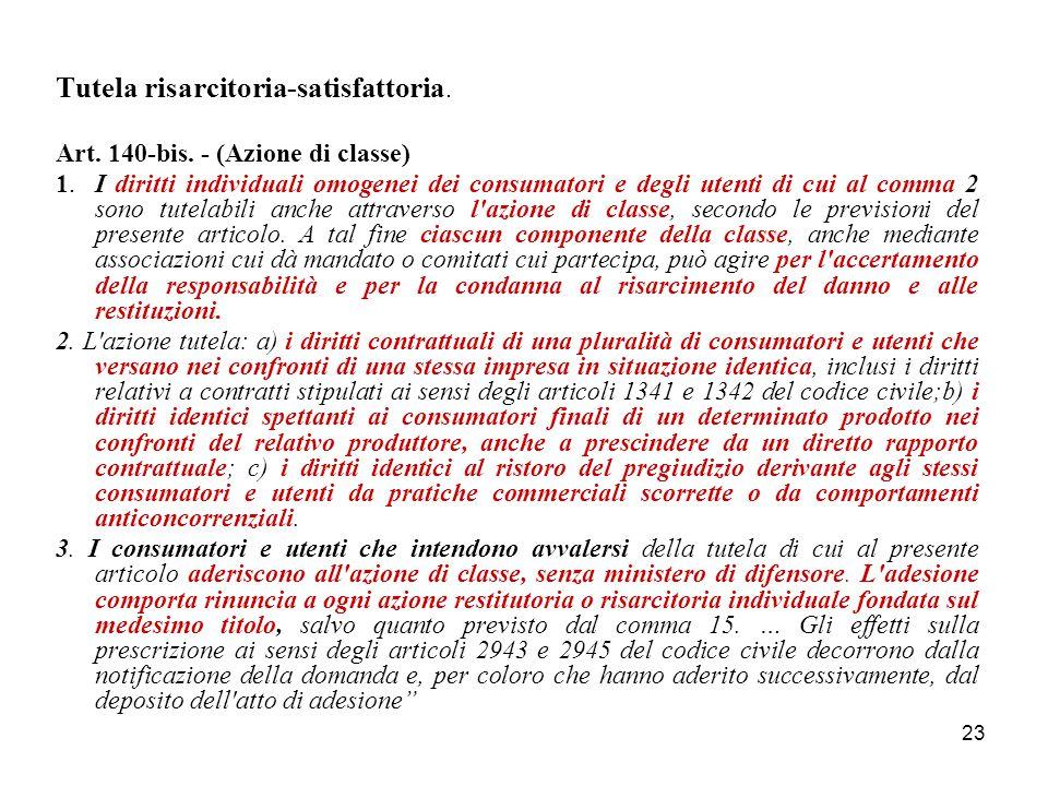 23 Tutela risarcitoria-satisfattoria. Art. 140-bis.