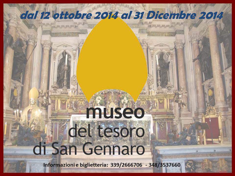 Informazioni e biglietteria: 339/2666706 - 348/3537660 dal 12 ottobre 2014 al 31 Dicembre 2014