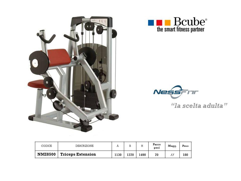 CODICEDESCRIZIONEABH Pacco pesi Magg.Peso NMI8500Triceps Extension 11301370149070//180 la scelta adulta