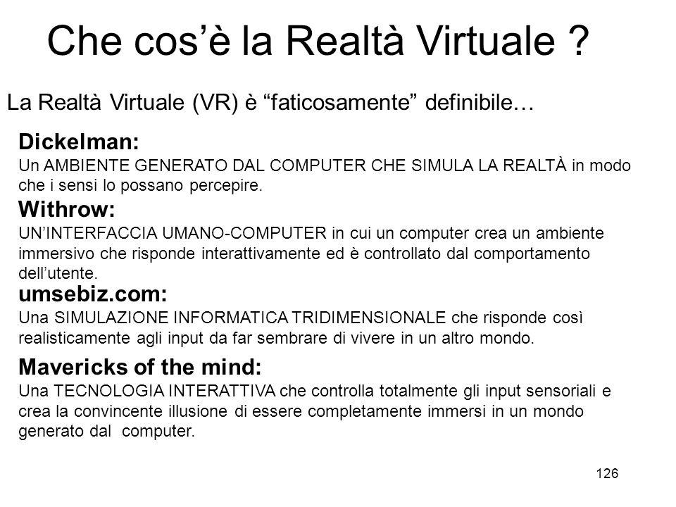 127 Che cos'è la Realtà Virtuale .