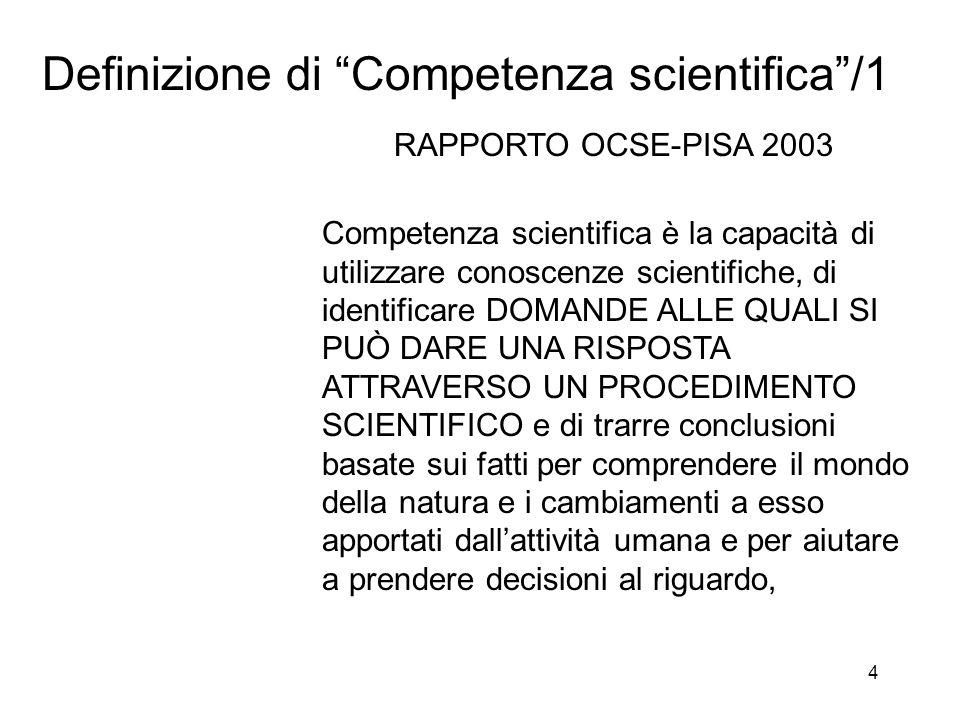 5 Definizione di Competenza scientifica /2.