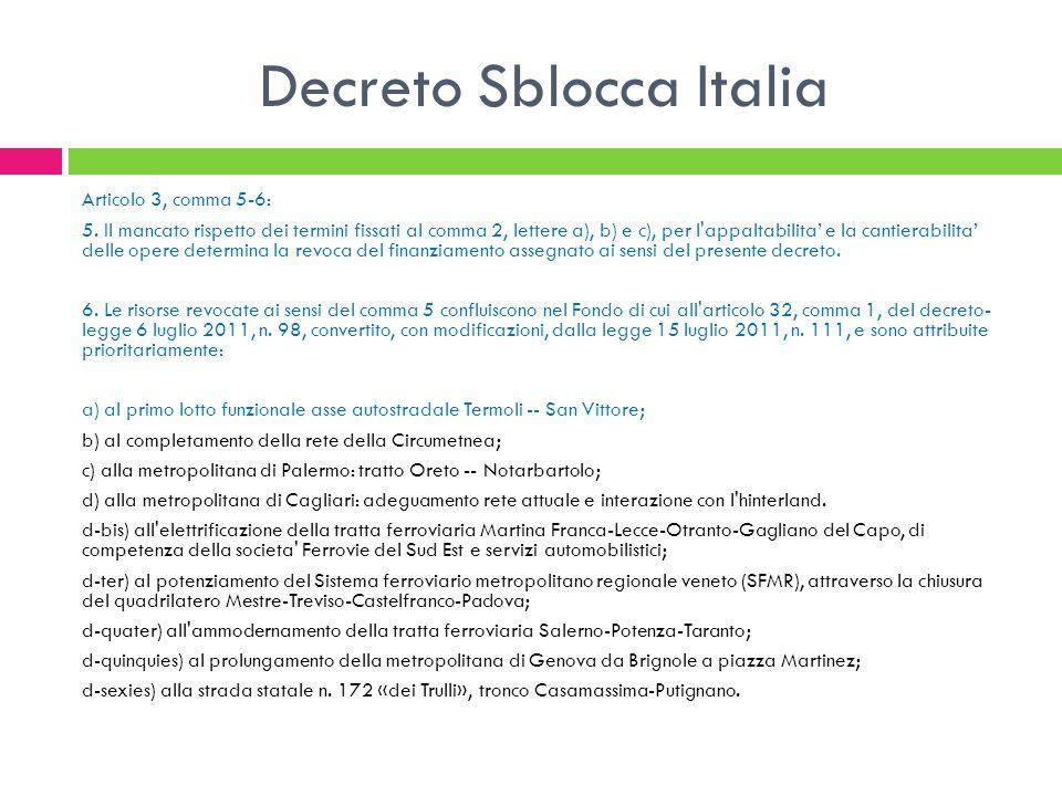Decreto Sblocca Italia Articolo 3, comma 5-6: 5.