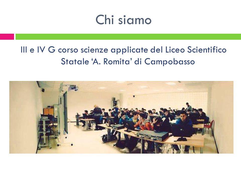 Chi siamo III e IV G corso scienze applicate del Liceo Scientifico Statale 'A.