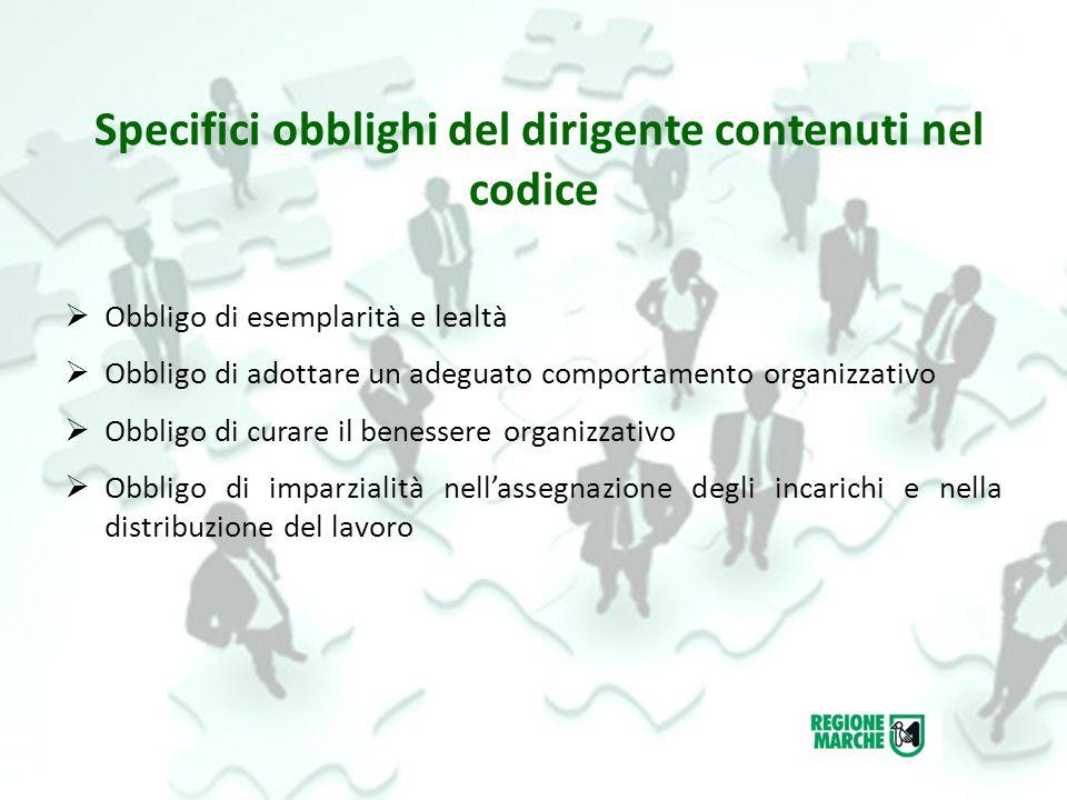 Quali sono le disposizioni specifiche che debbono caratterizzare la condotta del dipendente pubblico.