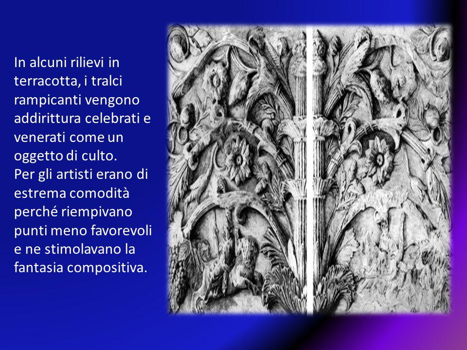 In alcuni rilievi in terracotta, i tralci rampicanti vengono addirittura celebrati e venerati come un oggetto di culto. Per gli artisti erano di estre