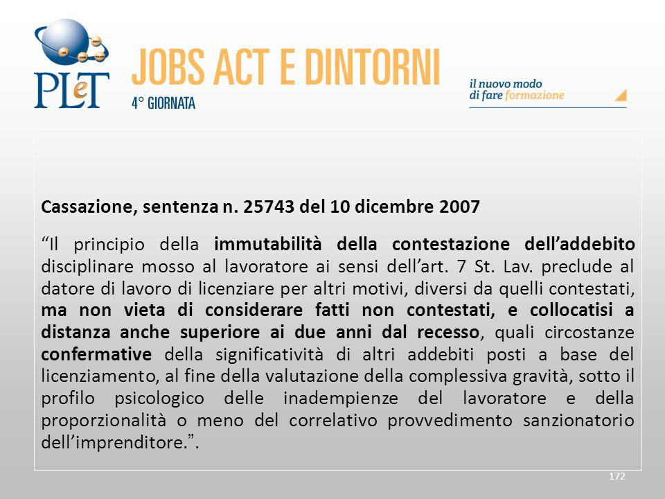 """172 Cassazione, sentenza n. 25743 del 10 dicembre 2007 """"Il principio della immutabilità della contestazione dell'addebito disciplinare mosso al lavora"""