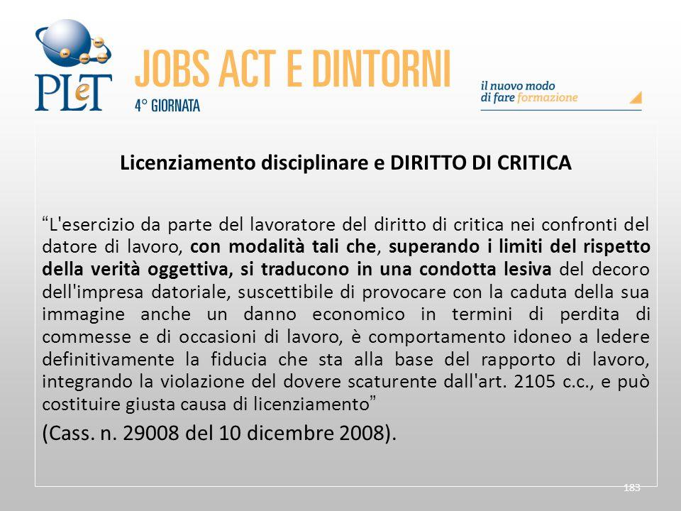 """183 Licenziamento disciplinare e DIRITTO DI CRITICA """"L'esercizio da parte del lavoratore del diritto di critica nei confronti del datore di lavoro, co"""