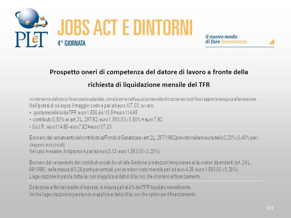 321 Prospetto oneri di competenza del datore di lavoro a fronte della richiesta di liquidazione mensile del TFR
