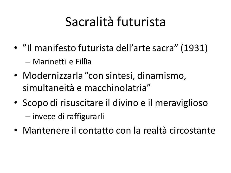 """Sacralità futurista """"Il manifesto futurista dell'arte sacra"""" (1931) – Marinetti e Fillìa Modernizzarla """"con sintesi, dinamismo, simultaneità e macchin"""
