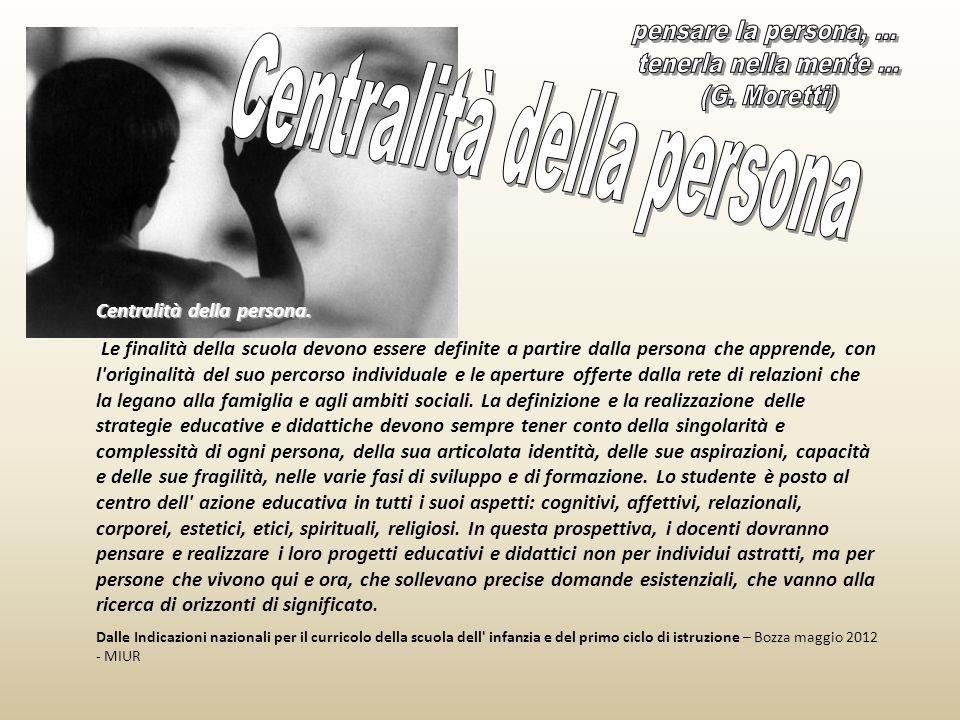 Centralità della persona.