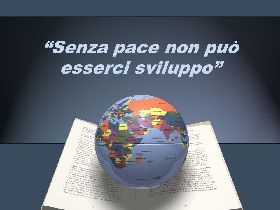 Senza pace non può esserci sviluppo