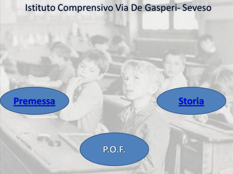 Istituto Comprensivo Via De Gasperi- Seveso