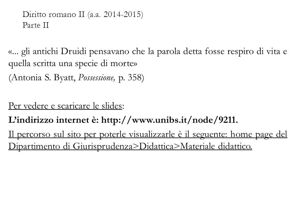 Diritto romano II (a.a.2014-2015) Parte II - BIBLIOGRAFIA Varrone: erudito romano 116-27 a.C.