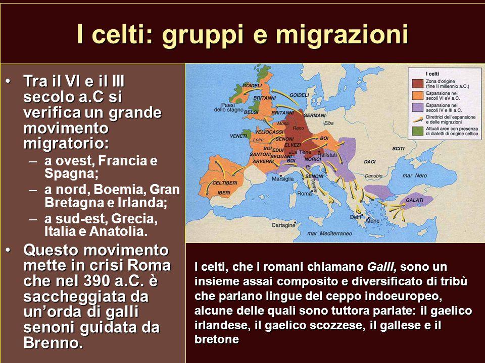 Gli Etruschi Un origine misteriosa:Un origine misteriosa: –autoctona evoluzione della cultura villanoviana; –migrazione dall'Oriente, forse in relazione con i greci.