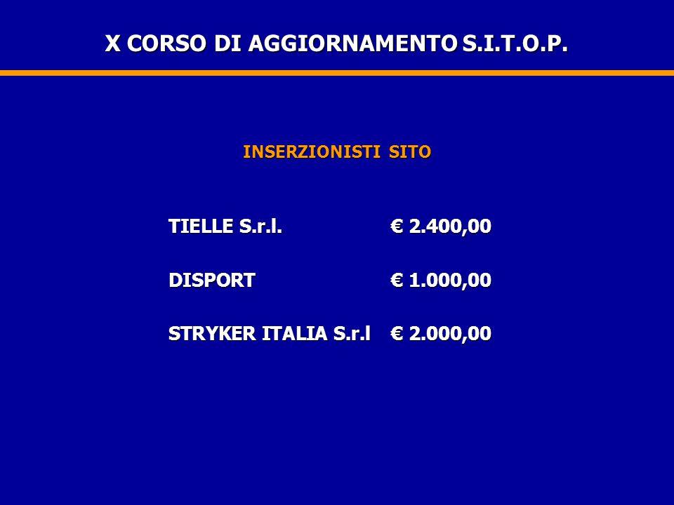 X CORSO DI AGGIORNAMENTO S.I.T.O.P. INSERZIONISTI SITO TIELLE S.r.l.