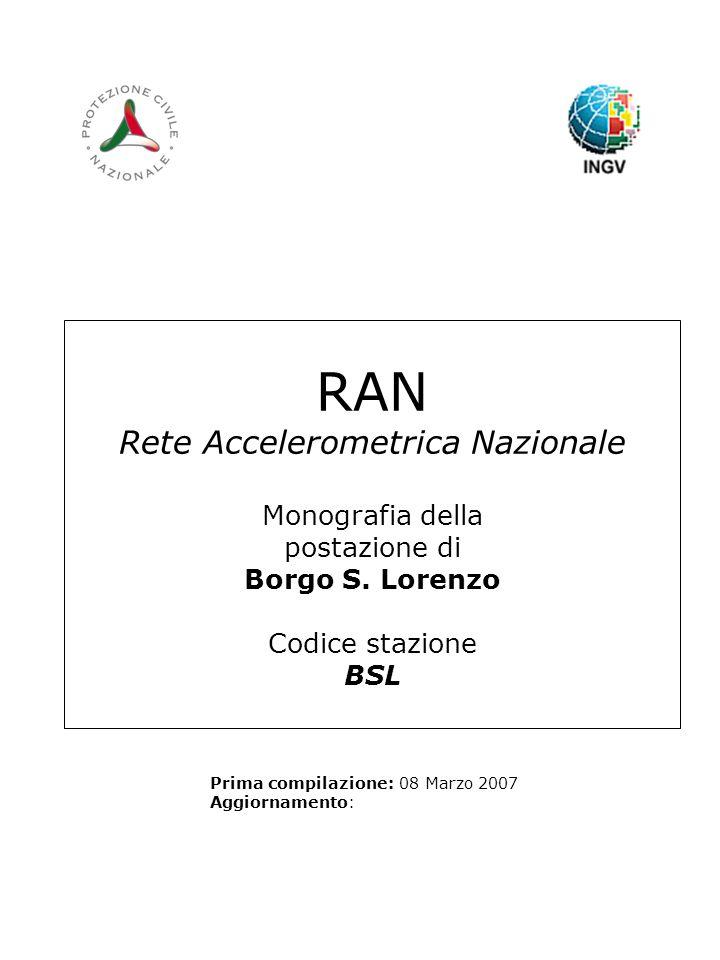 RAN Rete Accelerometrica Nazionale Monografia della postazione di Borgo S.