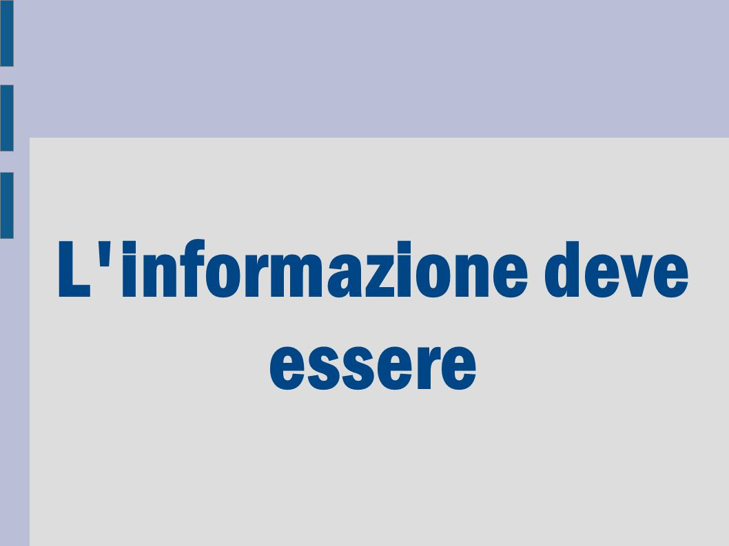 L informazione deve essere