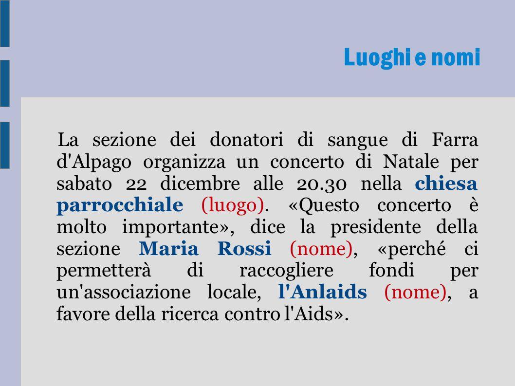 La sezione dei donatori di sangue di Farra d Alpago organizza un concerto di Natale per sabato 22 dicembre alle 20.30 nella chiesa parrocchiale (luogo).