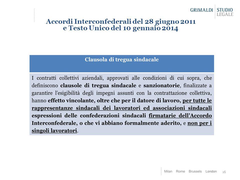 Accordi Interconfederali del 28 giugno 2011 e Testo Unico del 10 gennaio 2014 16