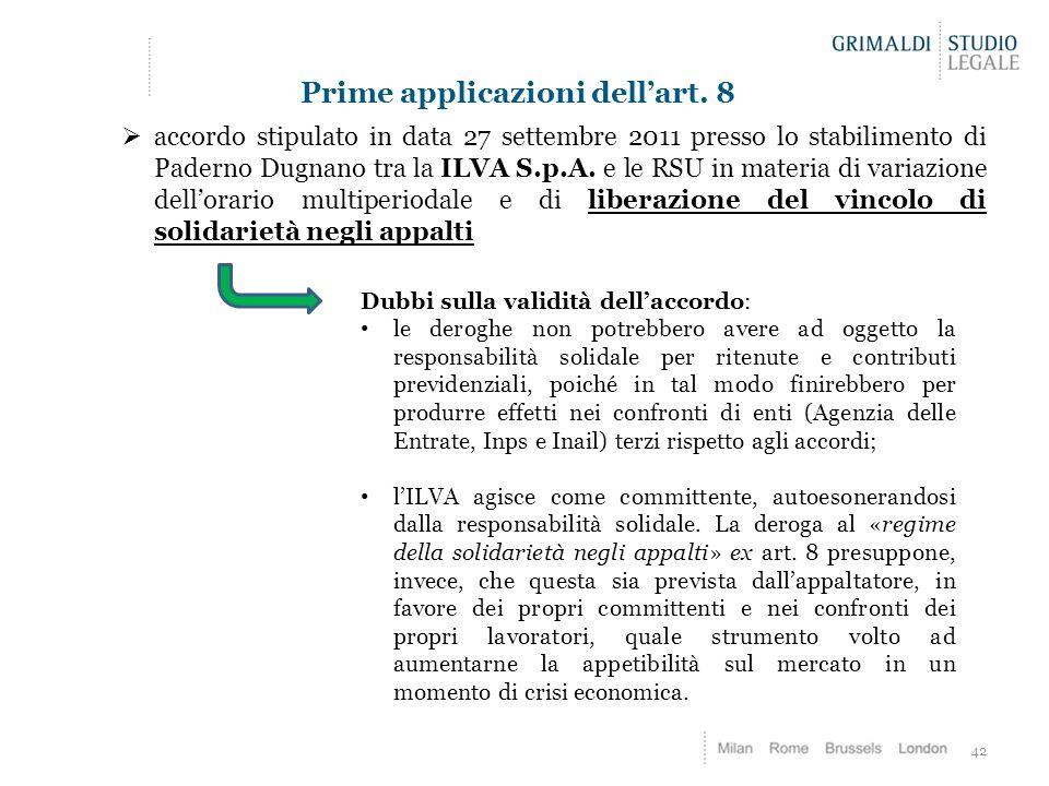 42 Prime applicazioni dell'art. 8  accordo stipulato in data 27 settembre 2011 presso lo stabilimento di Paderno Dugnano tra la ILVA S.p.A. e le RSU