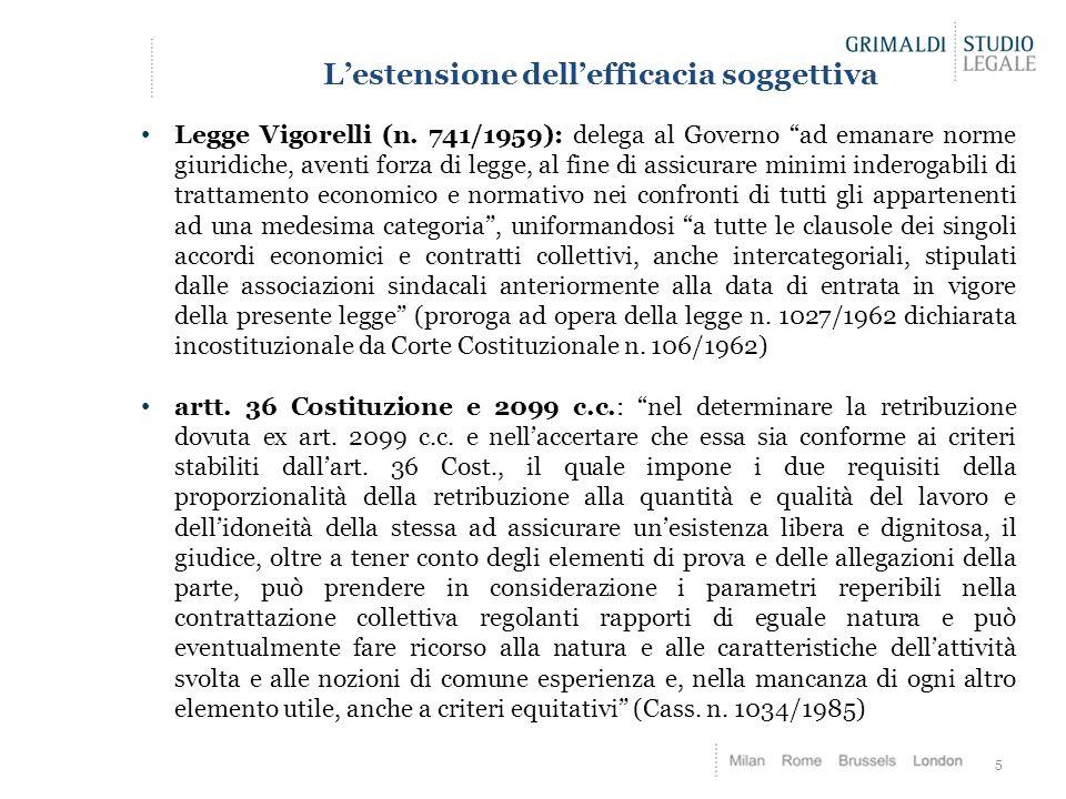 """L'estensione dell'efficacia soggettiva Legge Vigorelli (n. 741/1959): delega al Governo """"ad emanare norme giuridiche, aventi forza di legge, al fine d"""