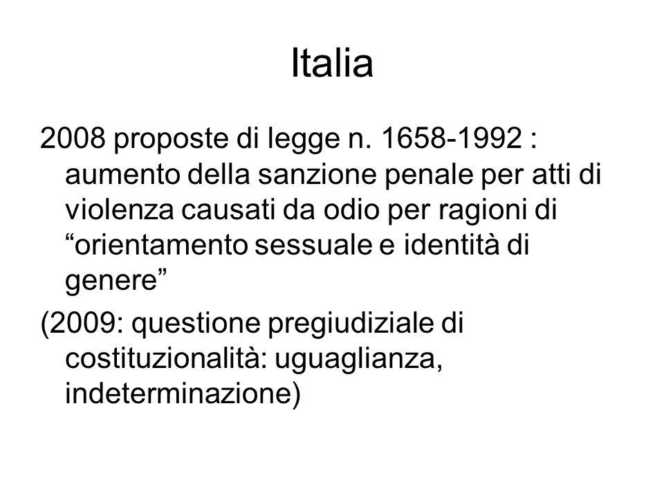 """Italia 2008 proposte di legge n. 1658-1992 : aumento della sanzione penale per atti di violenza causati da odio per ragioni di """"orientamento sessuale"""