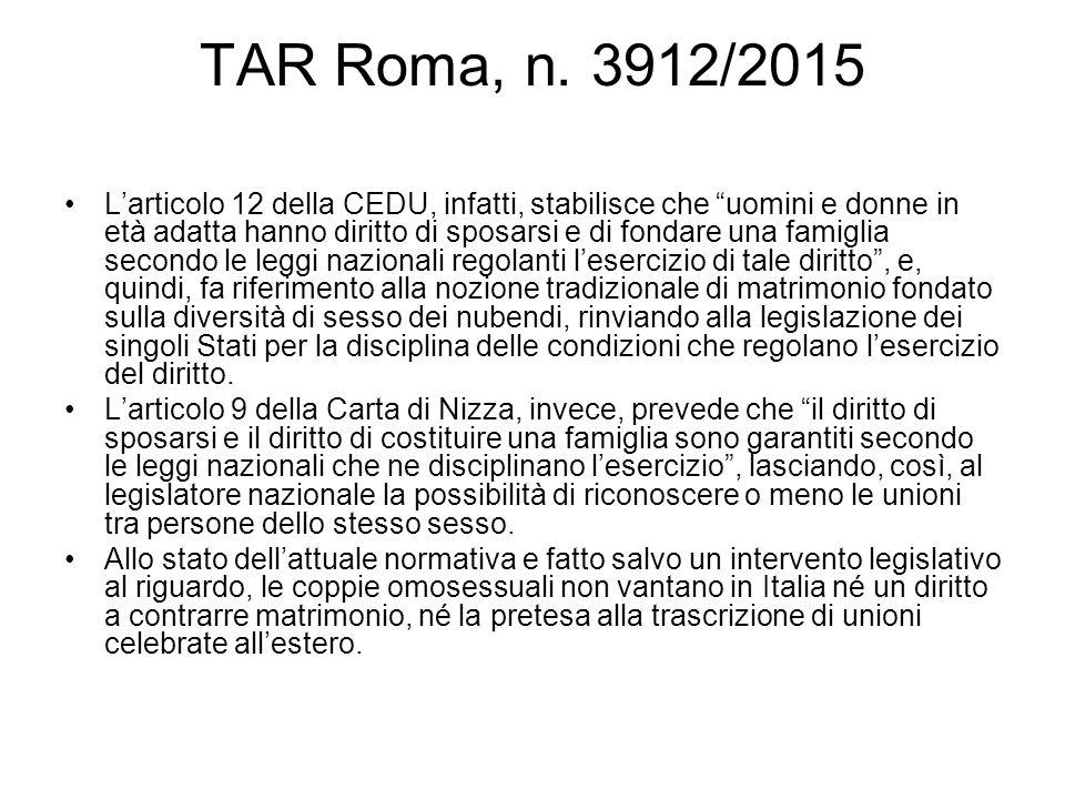 """TAR Roma, n. 3912/2015 L'articolo 12 della CEDU, infatti, stabilisce che """"uomini e donne in età adatta hanno diritto di sposarsi e di fondare una fami"""