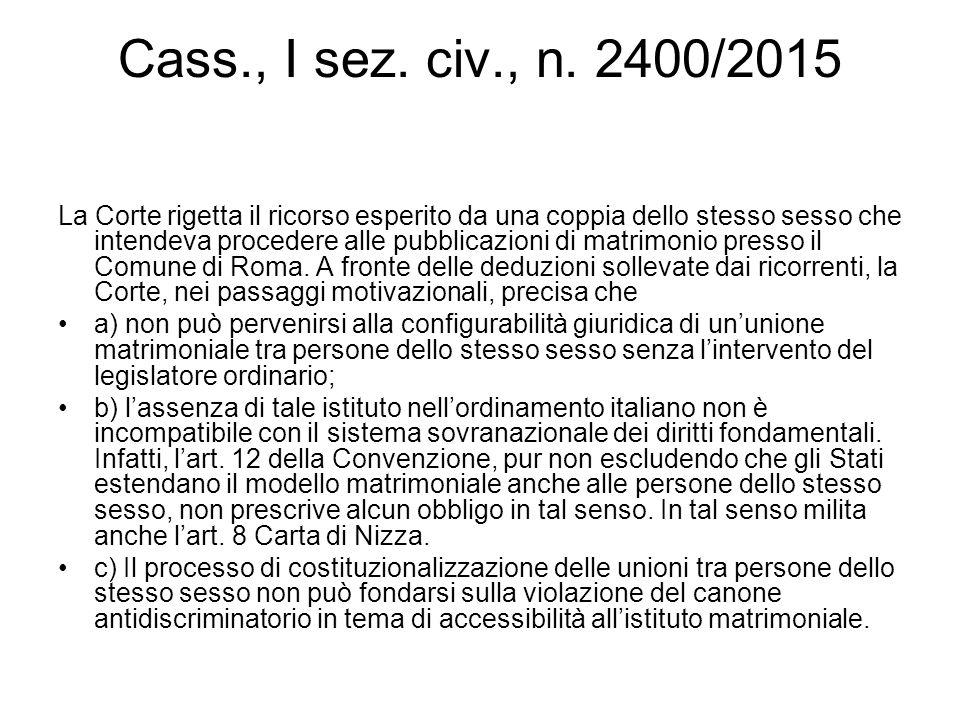 Cass., I sez. civ., n. 2400/2015 La Corte rigetta il ricorso esperito da una coppia dello stesso sesso che intendeva procedere alle pubblicazioni di m